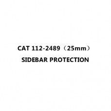 CAT 112-2489(25mm) SIDEBAR PROTECTION