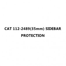 CAT 112-2489(35mm) SIDEBAR PROTECTION
