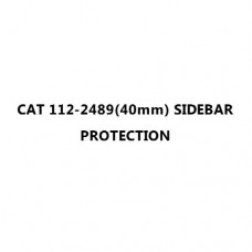 CAT 112-2489(40mm) SIDEBAR PROTECTION