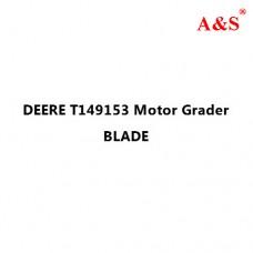 DEERE T149153 Motor Grader BLADE