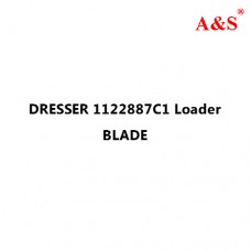 DRESSER 1122887C1 Loader BLADE