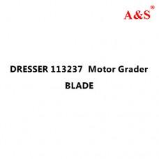 DRESSER 113237  Motor Grader BLADE