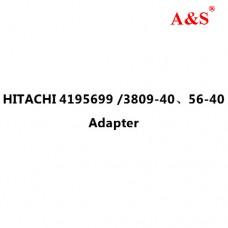 HITACHI 4195699 /3809-40、56-40 Adapter
