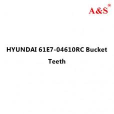 HYUNDAI 61E7-04610RC Bucket Teeth