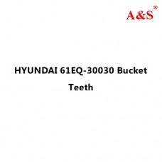 HYUNDAI 61EQ-30030 Bucket Teeth
