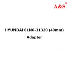 HYUNDAI 61N6-31320 (40mm) Adapter