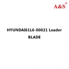 HYUNDAI61L6-00021 Loader BLADE
