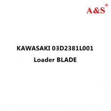 KAWASAKI 03D2381L001  Loader BLADE