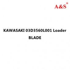 KAWASAKI 03D3560L001 Loader BLADE