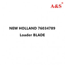 NEW HOLLAND 76034789 Loader BLADE