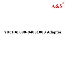 YUCHAI 890-0403108B Adapter